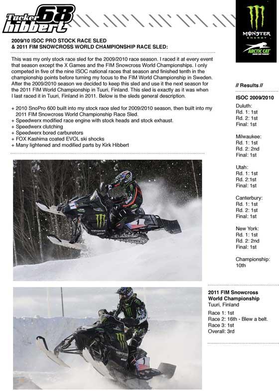 Tucker Hibbert's 2010 & 2011 Arctic Cat Sno Pro race sled for sale