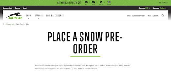 You can order your new 2021 Online with Arctic Cat