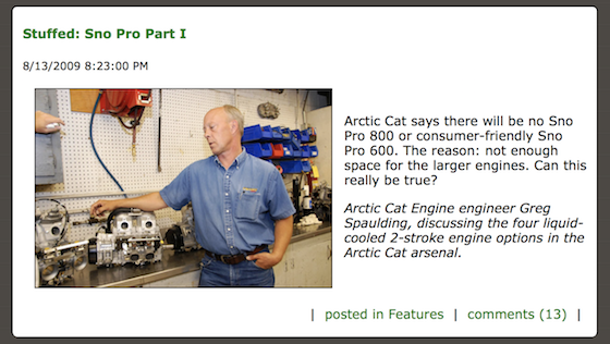 """ArcticInsider launched in August of 2009. The first story featured Greg Spaulding explaining why an 800 wouldn't fit in the new """"snocross"""" chassis."""